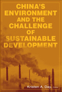 Chinas Environment and the Challenge of Sustainable Development cover
