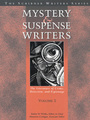 Mystery and Suspense Writers: The Literature of Crime, Detection, and Espionage cover