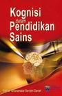 Kognisi dalam Pendidikan Sains, Vol. 1 cover