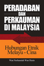Peradaban and Perkauman di Malaysia: Hubungan Etnik Melayu-Cina, Vol. 1 cover
