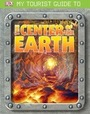 My Tourist Guide to the Center of the Earth cover