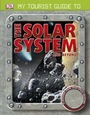 My Tourist Guide to the Solar System And Beyond cover