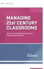 Managing 21st Century Classrooms: How Do I Avoid Ineffective Classroom Management Practices? cover