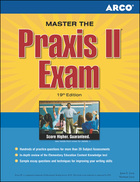 ARCO Master the Praxis II Exam, ed. 19