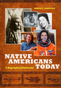 Native Americans Today: A Biographical Dictionary cover