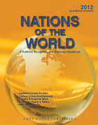 Nations of the World, ed. 11: A Political, Economic & Business Handbook 2012