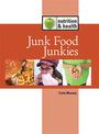 Junk Food Junkies cover