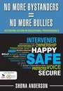 No More Bystanders = No More Bullies: Activating Action in Educational Professionals cover