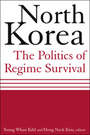 North Korea: The Politics of Regime Survival cover