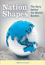 Nation Shapes: The Story behind the World's Borders cover