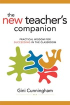The New Teachers Companion: Practical Wisdom for Succeeding in the Classroom image