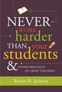 Never Work Harder Than Your Students & Other Principles of Great Teaching cover