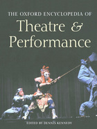 The Oxford Encyclopedia of Theatre and Performance