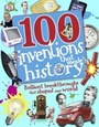 100 Inventions that Made History: Brilliant Breakthroughs that Shaped our World cover