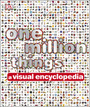 One Million Things: A Visual Encyclopedia cover