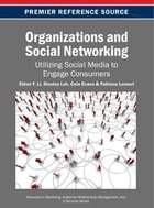 Organizations and Social Networking: Utilizing Social Media to Engage Consumers