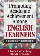 Promoting Academic Achievement Among English Learners: A Guide to the Research
