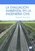 La Evaluaci   n Ambiental en la Ingenier   a Civil