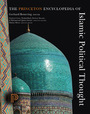 The Princeton Encyclopedia of Islamic Political Thought cover