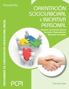 Orientaci   n sociolaboral e iniciativa personal: Proyecto de inserci   n laboral Formaci   n emprendedora B   squeda de empleo