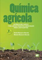 Qu   mica agr   cola, ed. 3: Qu   mica del suelo y de los nutrientes esenciales para las plantas