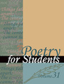 Poetry for Students, Vol. 31 cover