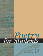 Poetry for Students, Vol. 32
