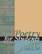 Poetry for Students, Vol. 34