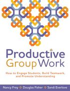 Productive Group Work: How to Engage Students, Build Teamwork, and Promote Understanding image