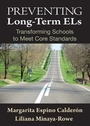 Preventing Long-Term Els: Transforming Schools to Meet Core Standards cover