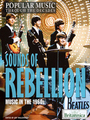 Sounds of Rebellion: Music in the 1960s cover