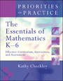 The Essentials of Mathematics K-6: Effective Curriculum, Instruction, and Assessment cover