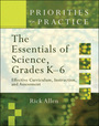 The Essentials of Science, Grades K-6: Effective Curriculum, Instruction, and Assessment cover