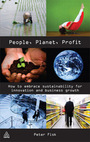 People, Planet, Profit: How to Embrace Sustainability for Innovation and Business Growth cover