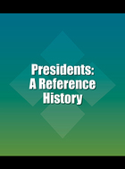 Presidents: A Reference History, ed. 3