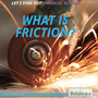 What Is Friction? cover