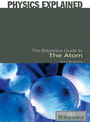 The Britannica Guide to The Atom cover