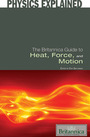 The Britannica Guide to Heat, Force, and Motion cover