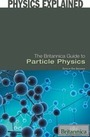 The Britannica Guide to Particle Physics cover