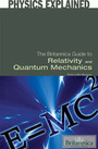 The Britannica Guide to Relativity and Quantum Mechanics cover