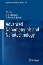 Advanced Nanomaterials and Nanotechnology: Proceedings of the 2nd International Conference on Advanced Nanomaterials and Nanotechnology, Dec 8-10, 2011, Guwahati, India