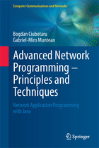 Advanced Network Programming ? Principles and Techniques: Network Application Programming with Java
