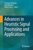 Advances in Heuristic Signal Processing and Applications