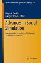 Advances in Social Simulation: Proceedings of the 9th Conference of the European Social Simulation Association