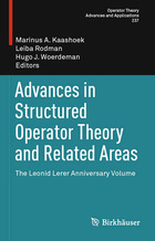 Advances in Structured Operator Theory and Related Areas: The Leonid Lerer Anniversary Volume