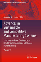 Advances in Sustainable and Competitive Manufacturing Systems: 23rd International Conference on Flexible Automation and Intelligent Manufacturing