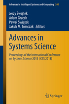 Advances in Systems Science: Proceedings of the International Conference on Systems Science 2013 (ICSS 2013)