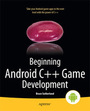 Beginning Android C++ Game Development cover