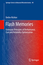 Flash Memories: Economic Principles of Performance, Cost and Reliability Optimization cover