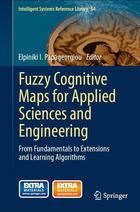 Fuzzy Cognitive Maps for Applied Sciences and Engineering: From Fundamentals to Extensions and Learning Algorithms
